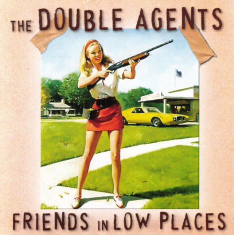 Spooky 009                 The Double Agents - 'Friends in Low Places'