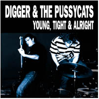 Spooky012   Digger and the Pussycats - 'Young Tight and Alright'