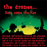 Spooky 006                 The Drones - 'Here come the lies'